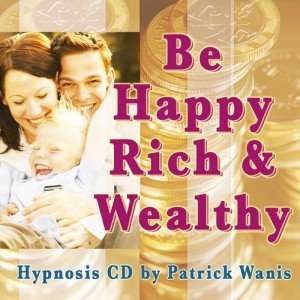 be-happy-rich-and-wealthy-hypnosis-rich-people-think-differenly
