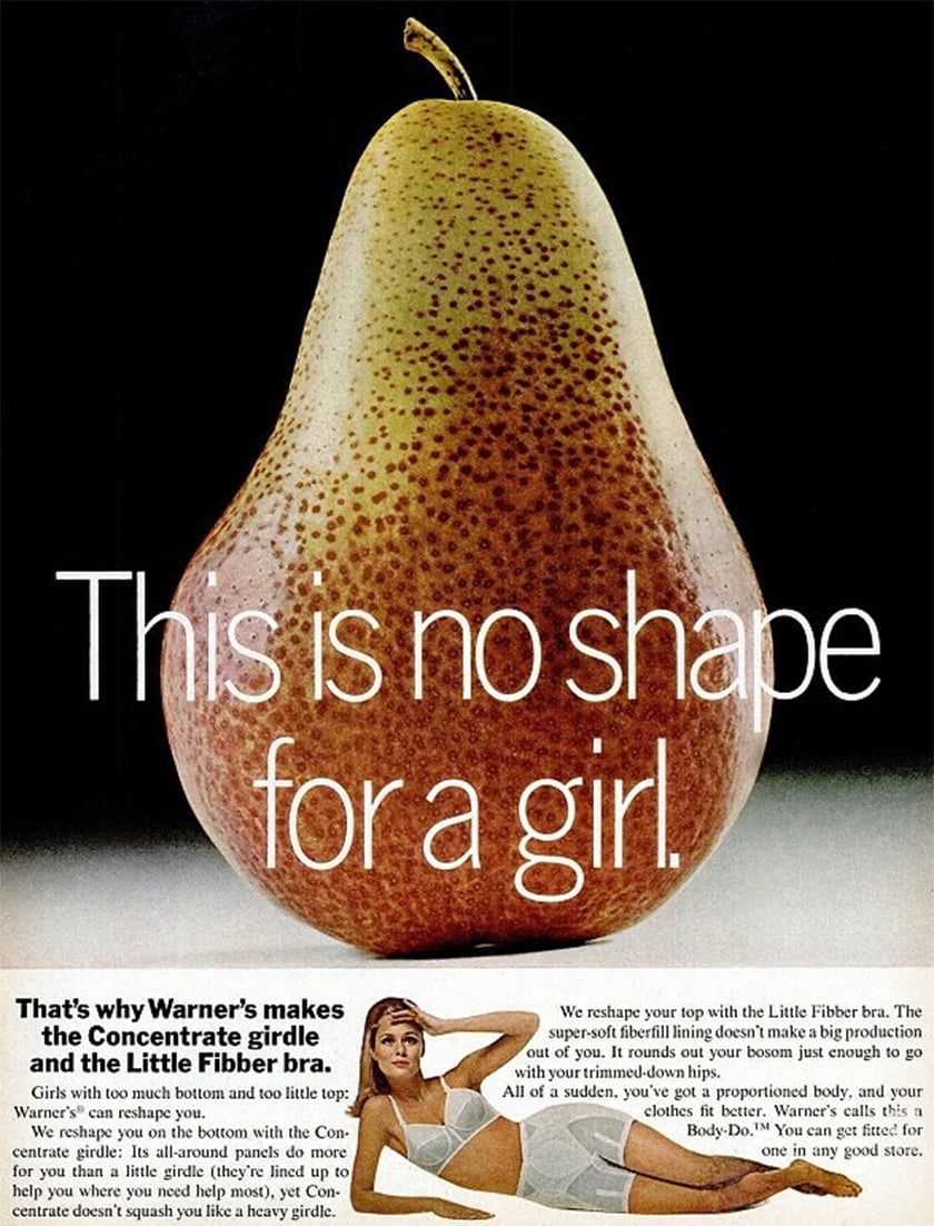 Women are not good enough unless they are the shape that fashion magazines and the media decide they should be. Magazine ad from the 1970s