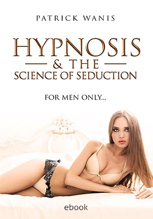 Hypnosis The Science of Seduction ebook