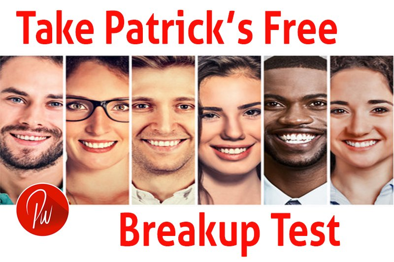 Take Free Breakup Test Now Patrick Wanis PhD customized breakup test report